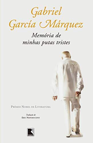 Memória De Minhas Putas Tristes: Gabriel García Márquez