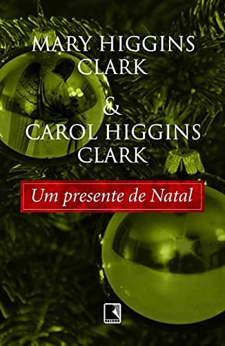 Um presente de Natal (Portuguese language version: Mary Higgins Clark,