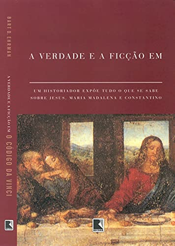 9788501073600: Truth And Fiction In The Da Vinci Code