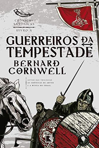 9788501073792: Guerreiros da Tempestade - Volume 9. Coleção Crônicas Saxônicas (Em Portuguese do Brasil)