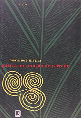 9788501075857: Guerra no Coração do Cerrado (Em Portuguese do Brasil)