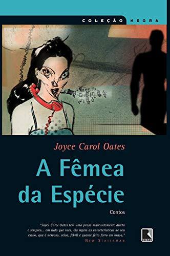 9788501077219: A Fêmea Da Espécie - Coleção Negra (Em Portuguese do Brasil)