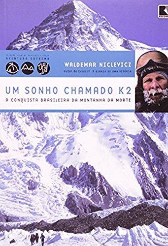 9788501078216: Sonho Chamado K2 - A Conquista Brasileira da Monta (Em Portugues do Brasil)