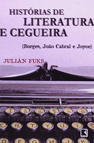 9788501079435: Histórias De Literatura E Cegueira (Em Portuguese do Brasil)