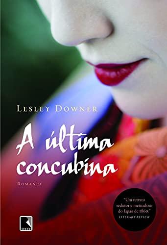 9788501081698: A Última Concubina (Em Portuguese do Brasil)
