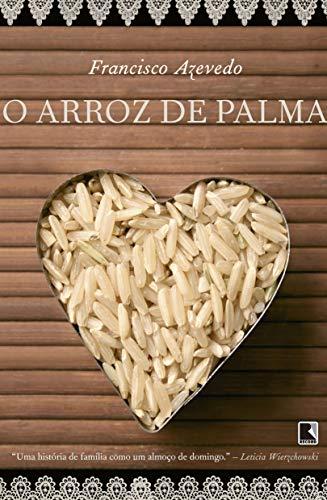 9788501081940: O Arroz de Palma (Portuguese Edition)