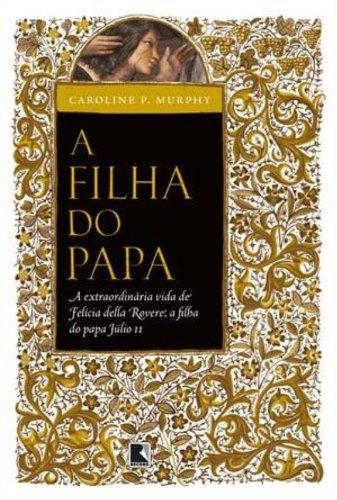 9788501084347: Filha do Papa (Em Portugues do Brasil)