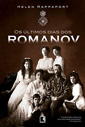 9788501084804: Os Últimos Dias dos Romanov