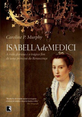 9788501085207: Isabella de Medici (Em Portugues do Brasil)