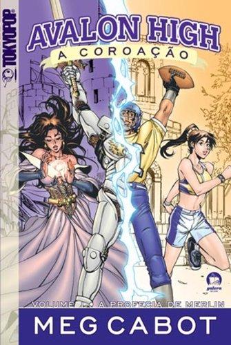 9788501085344: Avalon High, A Coroacao: A Profecia de Merlin (Em Portugues do Brasil)