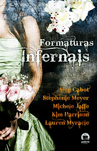 9788501085368: Formaturas Infernais - Stephanie Meyer - Book in Portuguese