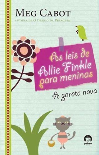 9788501085931: Leis de Allie Finkle Para Meninas: A Garota Nova - (Em Portugues do Brasil)