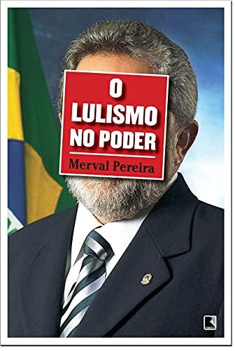 9788501088970: Lulismo No Poder (Em Portugues do Brasil)