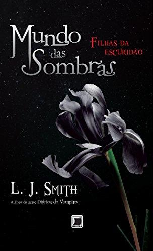9788501089137: Filhas da Escuridao - Vol. 2 (Col. : Mundo das Somb (Em Portugues do Brasil)