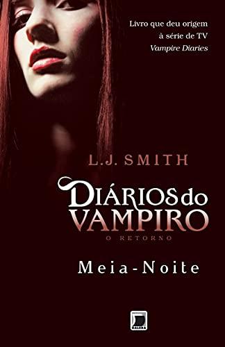 O Retorno - Meia Noite (Vol 3) (Em Portugues do Brasil) - L. J. Smith