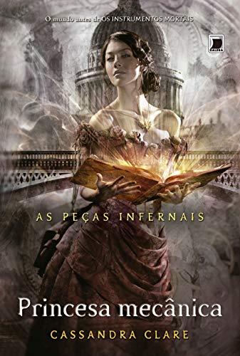 9788501092700: Princesa Mecanica - As Pecas Infernais - Vol. 3 (Em Portugues do Brasil)