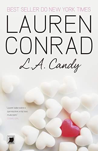 9788501094070: L.A. Candy (Em Portuguese do Brasil)