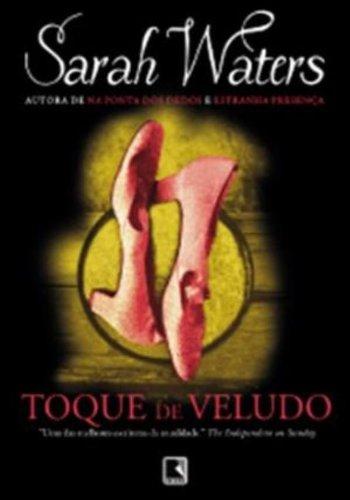 9788501094971: Toque de Veludo (Em Portugues do Brasil)