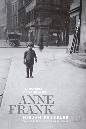 9788501097385: A História da Família de Anne Frank (Em Portuguese do Brasil)