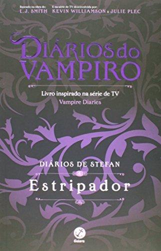 9788501104540: Estripador. Diários de Stefan - Volume 4 (Em Portuguese do Brasil)