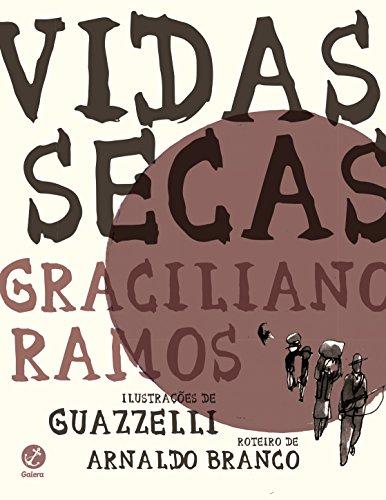 Vidas Secas. Graphic Novel (Em Portuguese do: Graciliano Ramos