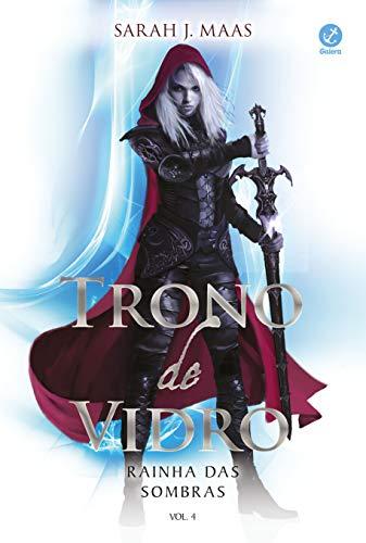 9788501106841: Trono de Vidro. Rainha das Sombras - Volume 4 (Em Portuguese do Brasil)