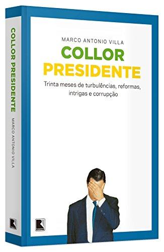 9788501107251: Collor Presidente (Em Portuguese do Brasil)
