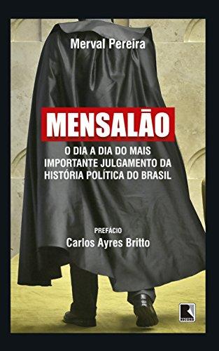 Mensalao (Em Portugues do Brasil): Merval Pereira