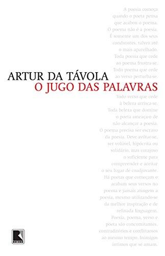 O Jugo das Palavras (Em Portugues do: Artur da Tavola