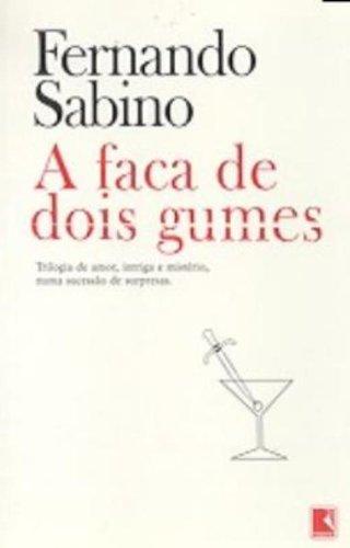 9788501912107: A Faca De Dois Gumes