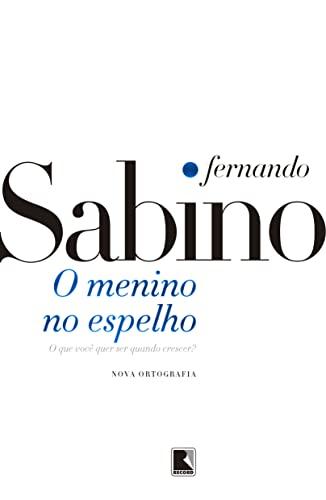 Menino no Espelho, O: Fernando Sabino