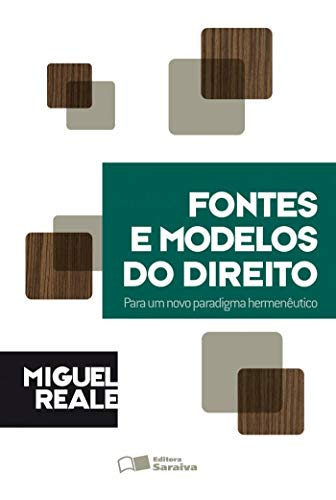 9788502014817: Fontes e Modelos do Direito (Em Portuguese do Brasil)