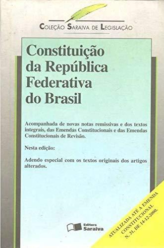 Constituiçao da Republica Federativa do Brasil: Coleçao Saraiva de