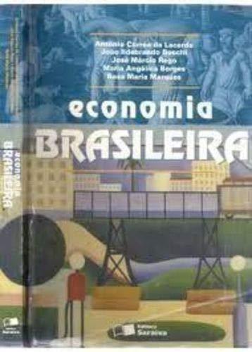 Economia Brasileira: Lacerda, Ant?nio Corr?a