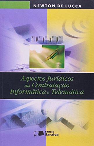 9788502043671: Aspectos Jurídicos da Contratação. Informática e Telemática