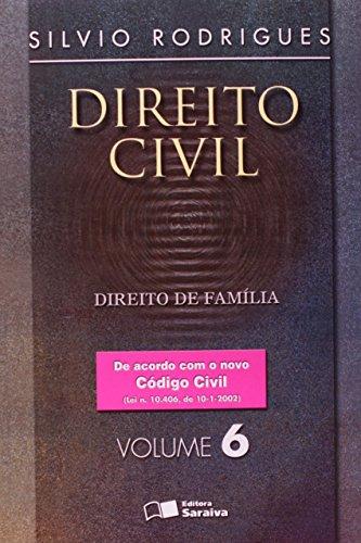 9788502044937: Direito Civil. Direito de Família - Volume 6 (Em Portuguese do Brasil)