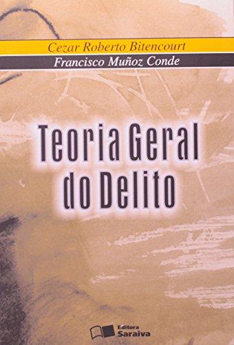 9788502046573: Teoria Geral do Delito (Em Portuguese do Brasil)