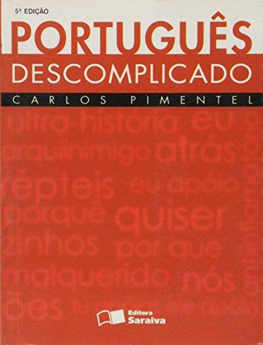 9788502046948: Português Descomplicado (Em Portuguese do Brasil)
