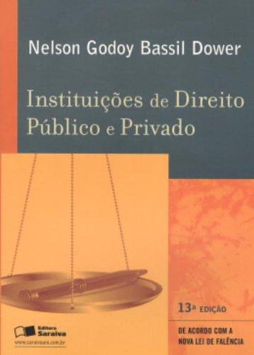9788502053779: Instituiçoes De Direito Publico E Privado (Em Portuguese do Brasil)