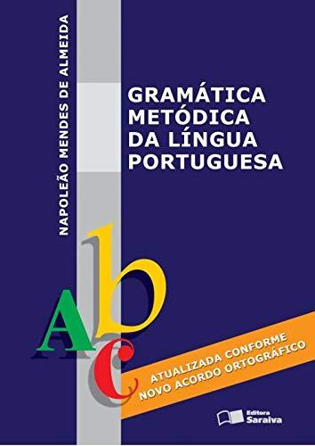 9788502054301: Gramatica Metodica Da Lingua Portuguesa