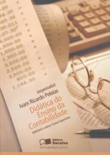 9788502055049: Didatica Do Ensino Da Contabilidade. Aplicavel A Outros Cursos Superiores (Em Portuguese do Brasil)