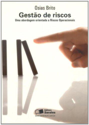 9788502058668: Gestão De Riscos. Uma Abordagem Orientada A Riscos Operacionais