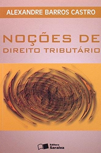 9788502061699: Nocoes de Direito Tributario