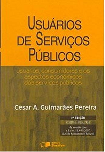 9788502062450: Usuarios de Servicos Pœblicos: Usuarios, Consumidores e os Aspectos Economicos dos Servicos Pœblicos