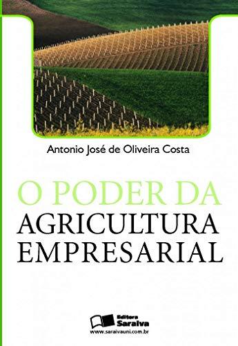 9788502064454: O Poder da Agricultura Empresarial (Em Portuguese do Brasil)