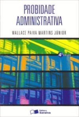 9788502070035: Probidade Administrativa (Em Portuguese do Brasil)