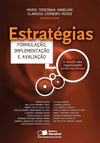9788502072350: Estrategias: Formulacao, Implentacao e Avaliacao