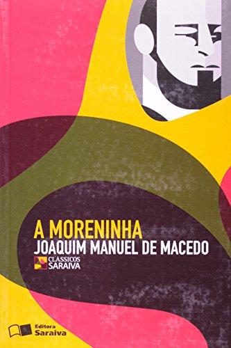 9788502072916: Moreninha, A - Colecao Classicos Saraiva