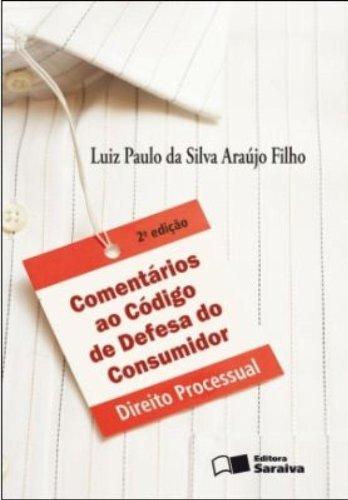 9788502072992: Comentarios ao Codigo de Defesa do Consumidor: Direito Processual