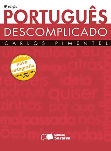 9788502077829: Português Descomplicado - Conforme Nova Ortografia (Em Portuguese do Brasil)